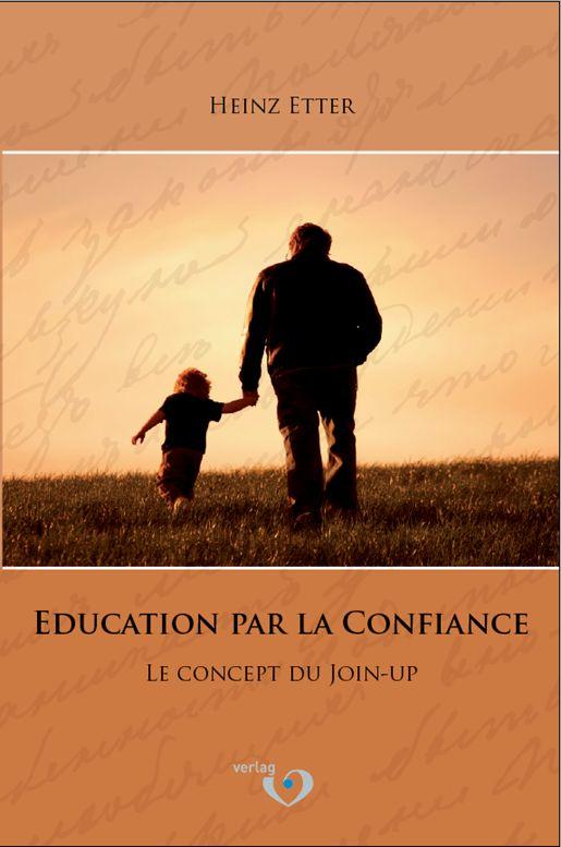 Élever les enfants avec confiance – élever des enfants obéissants peut être simple et efficace Partie 1